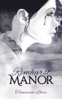 Remhurst Manor by Tamasine Loves – Blog Tour Guest Post