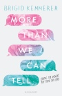 More Than We Can Tell by Bridget Kemmerer   – Blog Tour Book Review