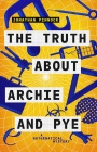 The Truth About Archie and Pye by Jonathan Pinnock – Blog Tour Q&A