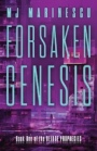 Forsaken Genesis by M. J. Marinescu – Blog Tour Book Extract