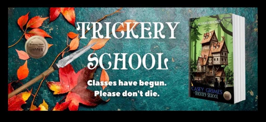 Trickery School: Classes Have Begun - Please Don't Die!